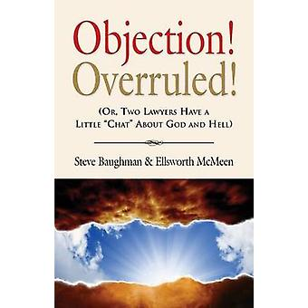Einwand overruled Or Two Lawyers Have a Little Chat about God and Hell von Baughman & Steve