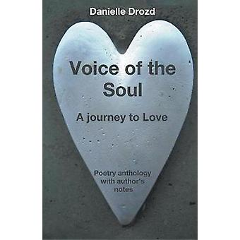 Voice of The Soul by Drozd & Danielle