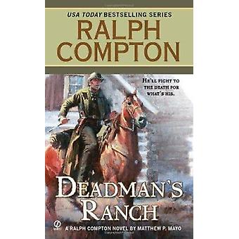 Dead Man's Ranch by Matthew P Mayo - 9780451236210 Book