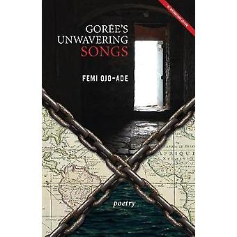 Gores Unwavering Songs Poetry by OjoAde & Femi