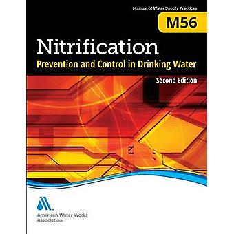 M56 Nitrification Prevention and Control in Drinking Water Second Edition par AWWA American Water Works Association