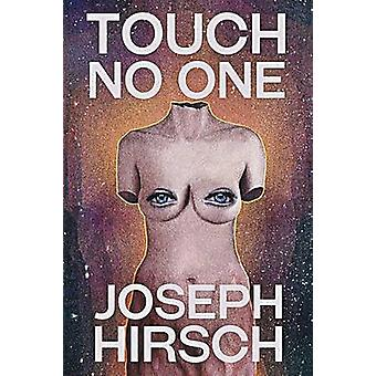 Touch No One by Hirsch & Joseph