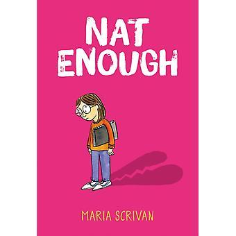 Nat Enough Nat Enough 1 by Maria Scrivan