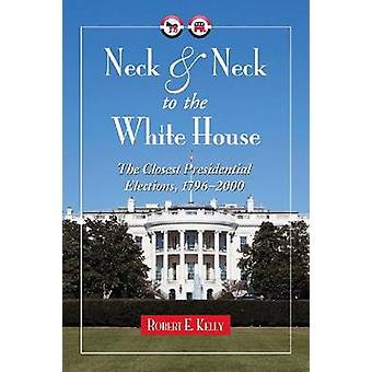 Neck and Neck to the White House - The Closest Presidential Elections