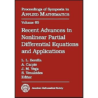 Recent Advances in Nonlinear Partial Differential Equations and Appli