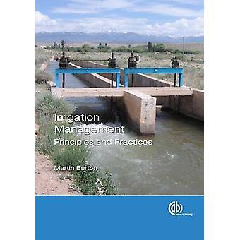 Irrigatiemanagement - Principes en Praktijk door Martin Burton - 978