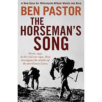 The Horseman's Song by Ben Pastor - 9781912242115 Book