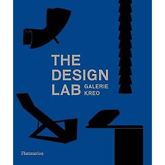 The Design Lab - Galerie kreo by Clement Dirie - 9782080204196 Book