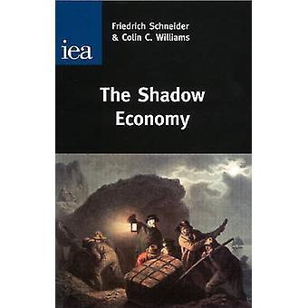 Shadow Economy by Friedrich Schneider - Colin C. Williams - 978025536