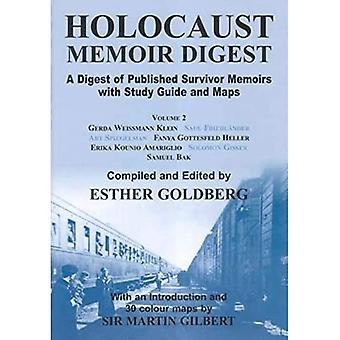 Holocaust Memoir Digest: A Digest of Published Memoirs Including Study Guide and Maps, Vol. 2