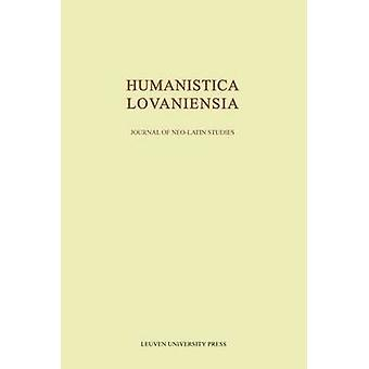 Humanistica Lovaniensia - Journal of Neo-Latin Studies - 2011 - v. LX by