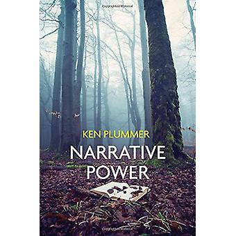 Narrative Power - The Struggle for Human Value by Ken Plummer - 978150