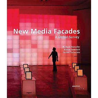 New Media Facades - A Global Survey by Hank M. Haeusler - 978389986170