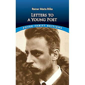 Letters to a Young Poet by RainerMaria Rilke - 9780486831855 Book