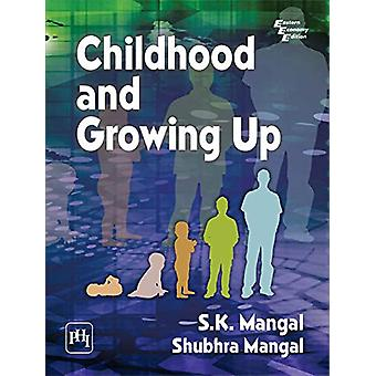 Childhood and Growing Up by S.K. Mangal - 9789388028141 Book