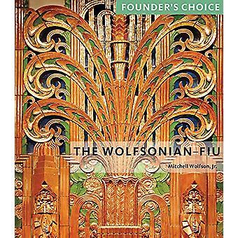 Wolfsonian-FIU - Founder's Choice by Mitchell Wolfson - 9781785512018