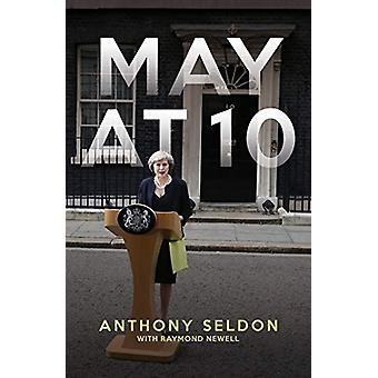 May at 10 by Anthony Seldon - 9781785905179 Book