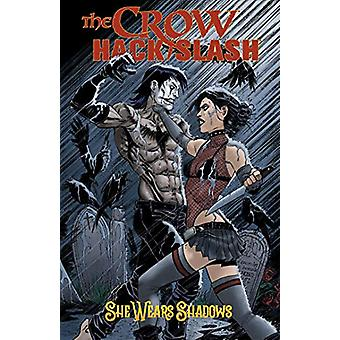 The Crow - Hack/Slash - She Wears Shadows by Tim Seeley - 978168405612