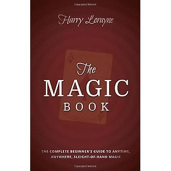 The Magic Book - The Complete Beginners Guide to Anytime - Anywhere Cl