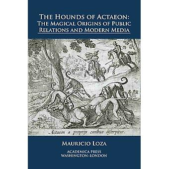 The Hounds of Actaeon by Loza & Mauricio