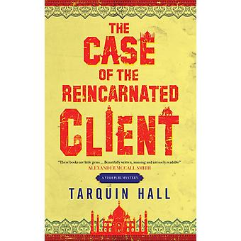 The Case of the Reincarnated Client by Hall & Tarquin