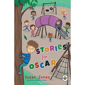 Stories for Oscar by Jones & Susan