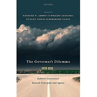 The Governor's Dilemma: Indirect Governance Beyond Principals and Agents