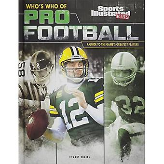 Who's Who of Pro Football: A Guide to the Game S Greatest Players (Who's Who of Pro Sports)