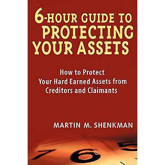 6 tunnin opas varojen suojaamiseen - Kuinka suojata kovaa ansaitsemistasi