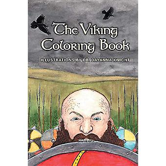 The Viking Coloring Book by Dayanna Knight - 9780866985826 Book