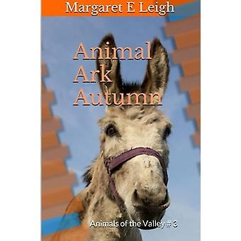 Animal Ark Autumn - Animals of the Valley by Margaret Eleanor Leigh -