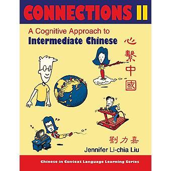 Classeur texte Connections II Manuel manuel par Jennifer Lichia Liu