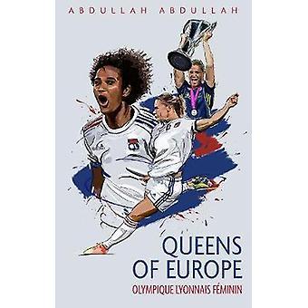 Olympique Lyonnais Feminin Queens of Europe