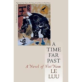 A Time Far Past by Le Luu