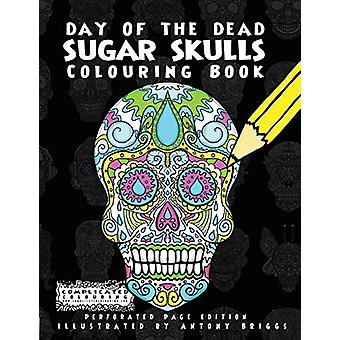 Day of the Dead - Sugar Skulls - Colouring Book by Complicated Colouri
