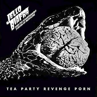 Jello Biafra y la Escuela de Medicina de Guantánamo - Tea Party Revenge Porn CD