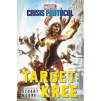 Target Kree A Marvel Crisis Protocol Novel