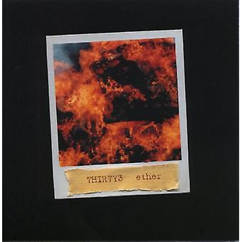 Thirty3 - Ether [CD] USA import