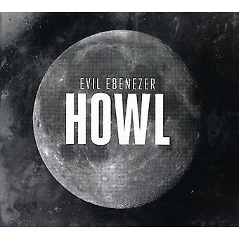 Evil Ebeneezer - Howl [CD] USA import