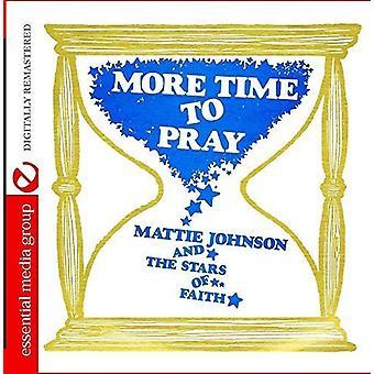 Mattie Johnson y las estrellas de la fe - más tiempo para orar [CD] USA importar
