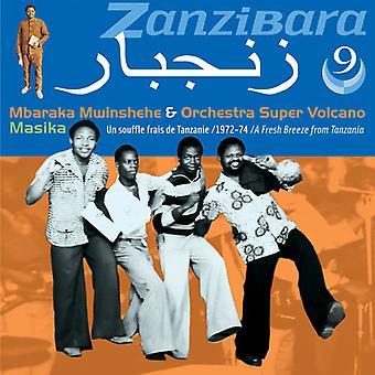 Mwinshehe, Mbaraka / Orchestra Super Volcano - Zanzibara 9: Masika (1972-74) [CD] USA import