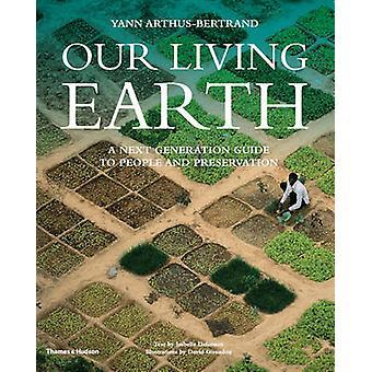 Vår levande jord - Nästa Generation Guide till personer och bevarande