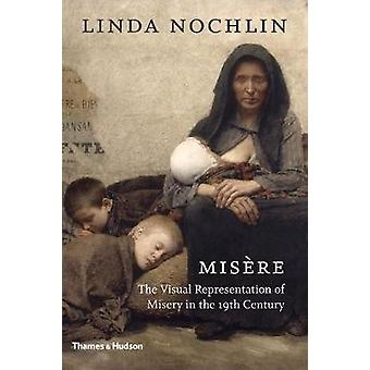 Misere - The Visual Representation of Misery in the 19th Century by Li