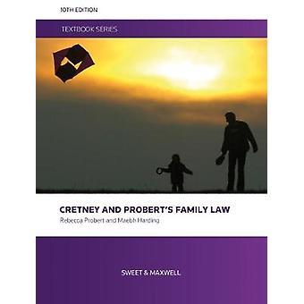 Cretney and Probert's Family Law by Cretney and Probert's Family Law