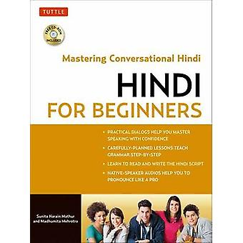 Hindi for begyndere - Mastering Conversational Hindi (CD-ROM inkluderet)