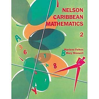 Nelson karibiska matematik 2: Bk.2 (karibiska sekundära matematik)