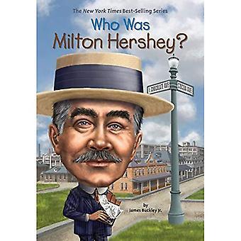 Qui était Milton Hershey? (Qui a été...? (Livre de poche))