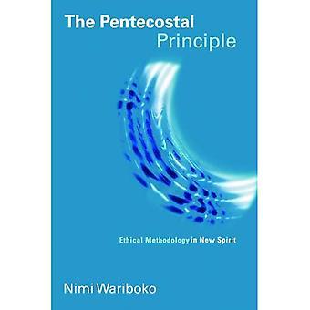 Pingströrelsens principen: Etisk metodik i nya anda (pingströrelsen manifest)