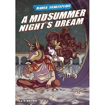 MIDSUMMER NIGHT'S DREAM, A (Manga Shakespeare)