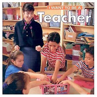 Ik wil een leraar (I Want to Be (Firefly Ingenaaid))